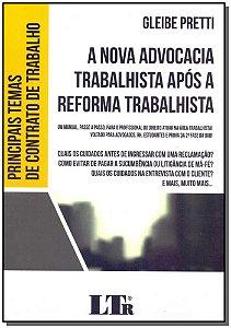 Nova Advocacia Trabalhista Após Reforma Trabalhista, A - 01Ed/18