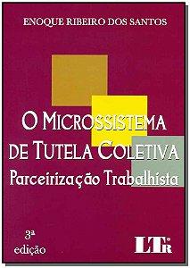 Microssistema de Tutela Coletiva - Parceirização Trabalhista