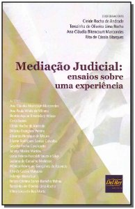 Mediação Judical - Ensaios sobre uma experiência - 01Ed/19
