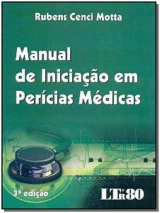 Manual de Iniciação em Perícias Médicas