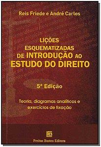 Lições Esquematizadas de Introdução ao Estudo do Direito - 05Ed/18