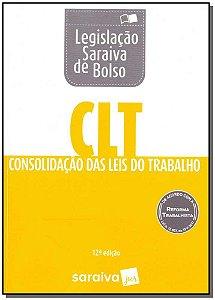 Legislação Saraiva de Bolso - CLT- 12Ed/18