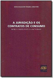 Jurisdição e os Contratos de Consumo, A