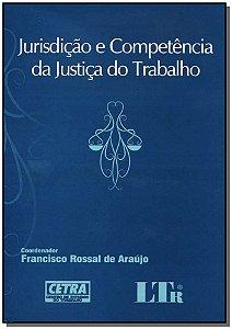 Jurisdição e Competência da Justiça do Trabalho