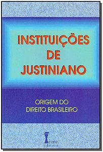 Instituições de Justiniano - 01Ed/99