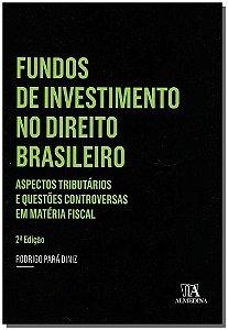 Fundos de investimento no direito brasileiro - 02Ed/16