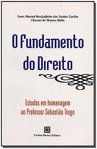 Fundamento do Direito, O - 01Ed/08