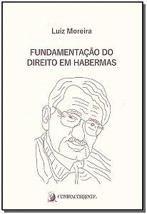 Fundamentação do Direito em Habermas - 04Ed/19