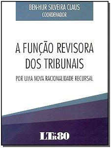 Função Revisora dos Tribunais, A