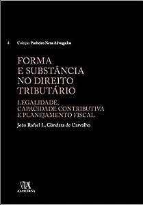 Forma e Substância no Direito Tributário - 01Ed/16
