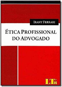 Ética Profissional do Advogado