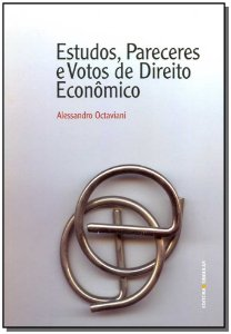 Estudos, Pareceres e Votos de Direito Econômico