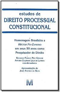 Estudos de Direito Processual Constitucional - Homenagem Brasileira a Héctor Fix-zamudio