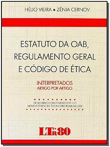 Estatuto da Oab, Regulamento Geral e Código de Ética