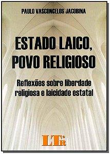 Estado Laico, Povo Religioso