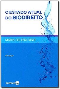 Estado Atual do Biodireito, O
