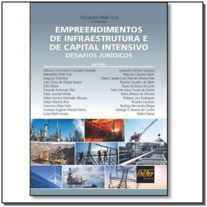 Empreendimentos de Infraestrutura e de Capital Intensivo