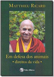 Em Defesa dos Animais - Direitos da Vida