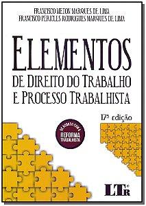 Elementos de Direito do Trabalho e Processo Trabalhista - 17Ed/19