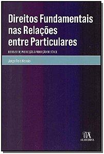 Direitos Fundamentais nas Relações Entre Particulares - 01Ed/18