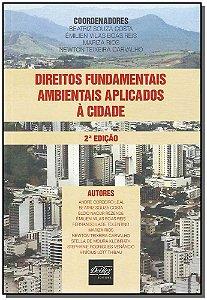 Direitos Fundamentais Ambientais Aplicados à Cidade