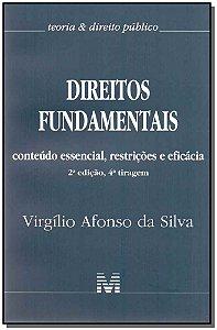Direitos Fundamentais - Conteúdo Essencial, Restrições e Eficácia - 02Ed-04tir./17