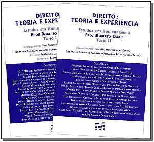 Direito: Teoria e Experiência - ( 02 Tomos )