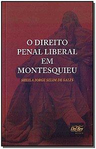 Direito Penal Liberal Em Montesquieu, o - 01Ed/17