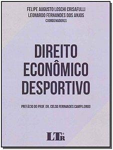 Direito Econômico Desportivo - 01Ed/19