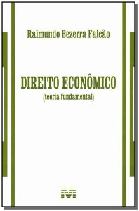 Direito Econômico ( Teoria Fundamental )
