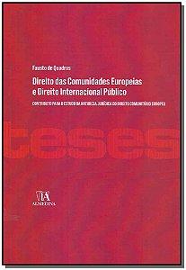 Direito das Comunidades Europeias e Direito Internacional Público - 01Ed/18