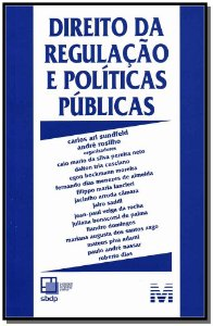 Direito da Regulação e Políticas Públicas
