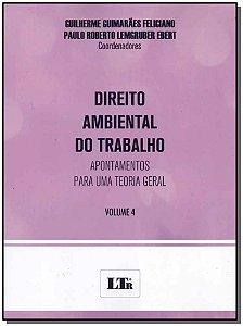 Direito Ambiental do Trabalho - Vol.04 - 01Ed/18