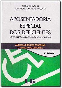Aposentadoria Especial dos Deficientes - 02Ed/18