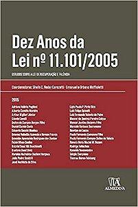 Dez Anos da Lei nº 11.101/2005 - 01Ed/15