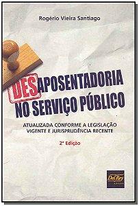 Desaposentadoria no Serviço Público