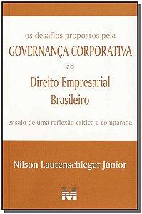 Desafios Propostos pela Governça Corporativa ao Direito Empresarial Brasileiro, Os