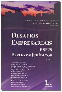Desafios Empresariais e Seus Reflexos Jurídicos - 01Ed/13