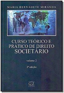 Curso Teórico e Prático de Direito Societário - Vol.02 - 03Ed/15