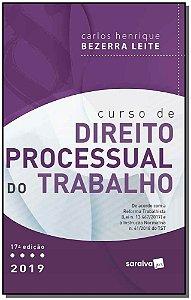 Curso de Direito Processual do Trabalho - 17Ed/19