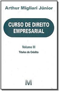 Curso de Direito Empresarial - Volume III - 01Ed/18