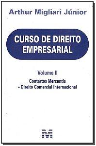 Curso de Direito Empresarial - Volume II- 01Ed/18