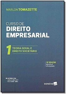 Curso de Direito Empresarial - Teoria Geral - Vol. 1 - 10Ed/19