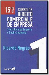 Curso de Direito Comercial e de Empresa - Vol. 1 - 15Ed/19