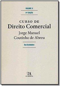 Curso de Direito Comercial - Volume II - 06Ed/19