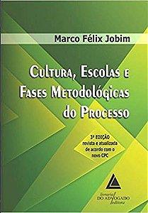 Cultura, Escolas e Fases Metodológicas do Processo - 04Ed/18