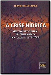 Crise Hídrica, A - 01Ed/18