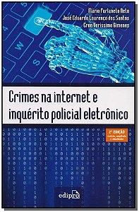 Crimes na Internet Inquérito Policial Eletrônico - 02ed/18