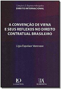 Convenção de Viena e Seus Reflexos Direito Contratual Brasileiro, A - 01ed/19