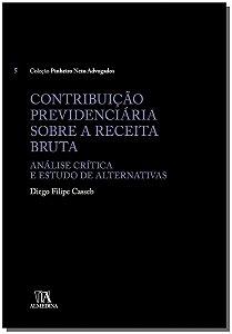 Contribuição Previdenciária Sobre a Receita Bruta - 01Ed/17